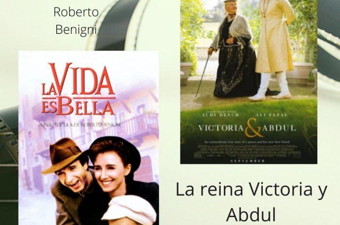La reina Victoria y Abdul + La vida es bella
