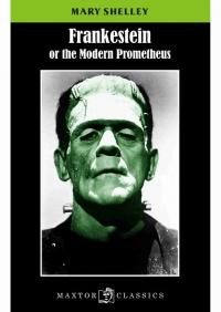 """Frankenstein. (o el """"moderno Prometeo"""")"""
