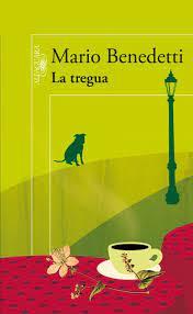 La tregua. De Mario Benedetti.