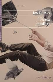 Física Familiar. De Jon Bilbao